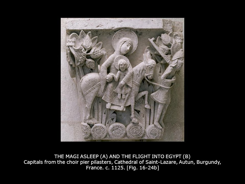 THE MAGI ASLEEP (A) AND THE FLIGHT INTO EGYPT (B) Capitals from the choir pier pilasters, Cathedral of Saint-Lazare, Autun, Burgundy, France. c. 1125. [Fig. 16-24b]